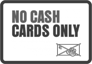 No Cash - Cards Only